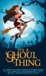 It's a Ghoul Thing by Tawdra Kandle
