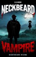 Neckbeard Vampire: Nightbeard Rising