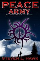 Cover for 'Peace Army, Book 2 of the Peace Warrior Trilogy'