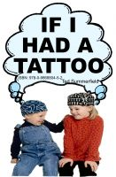 Cover for 'If I Had A Tattoo'