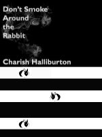 Cover for 'Don't Smoke Around the Rabbit'