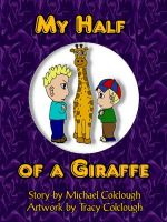 Cover for 'My Half of a Giraffe'