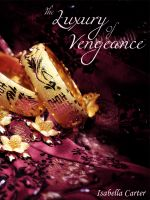 Cover for 'The Luxury of Vengeance'