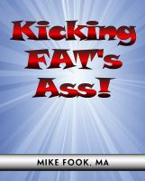 Cover for 'Kicking Fat's Ass!'