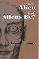 Cover for 'How Alien Would Aliens Be?'