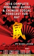 2016 Rat Feng Shui Guide & Chinese Zodiac Forecast by Kuan Loong