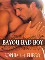 Cover for 'Bayou Bad Boy'
