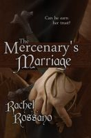 Cover for 'The Mercenary's Marriage'
