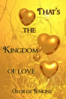 That's the Kingdom of Love