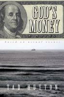 Cover for 'God's Money: A novel based on actual events'