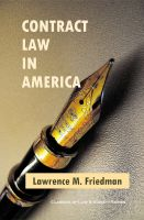 Cover for 'Contract Law in America: A Social and Economic Case Study'