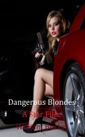 Cover for 'Dangerous Blondes: A Star File'