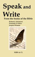 Cover for 'Speak and Write - From the books of the Bible'