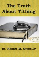 Cover for 'The Truth About Tithing'