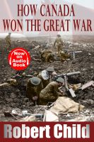 Cover for 'How Canada Won the Great War'