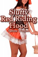 Cover for 'Slutty Red Riding Hood'