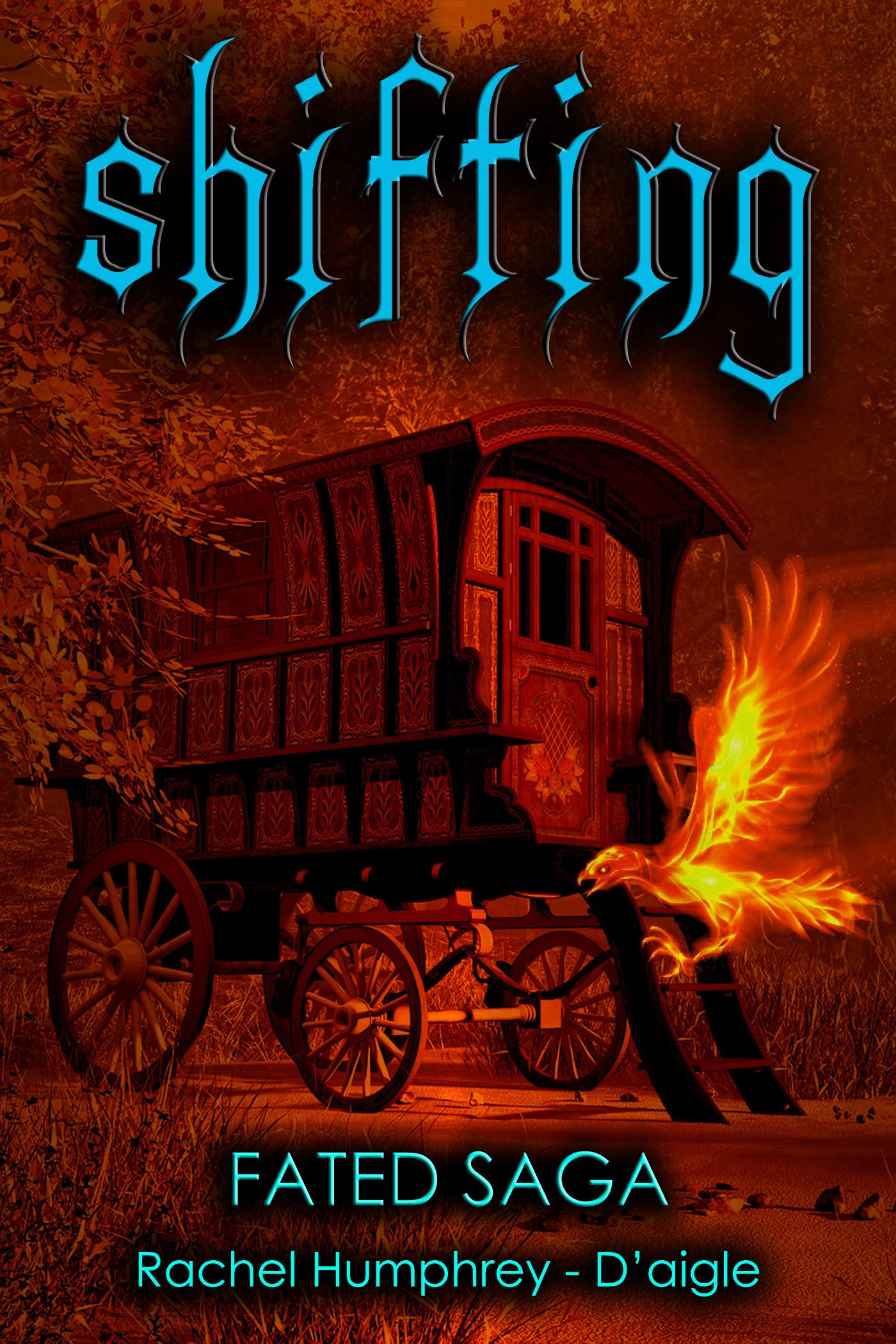 Rachel Humphrey Daigle - Shifting, Book Two in the Fated Saga Fantasy Series