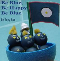 Cover for 'BE BLUE, BE HAPPY, BE BLUE'