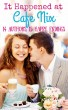 It Happened at Cafe Nix by Ainslie Paton