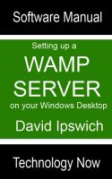 Cover for 'Setting Up A WAMP Server On Your Windows Desktop'