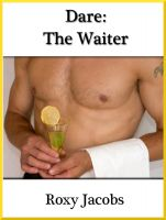 Cover for 'Dare: The Waiter (erotica)'
