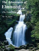 Cover for 'The Adventures of Elmwood (The Green Forest)'