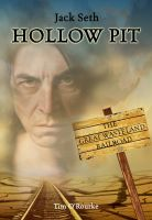 Cover for 'Hollow Pit (The Jack Seth Novellas) Book 1'