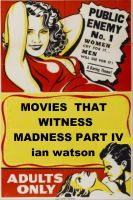 Cover for 'Movies That Witness Madness Part IV'