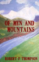 Cover for 'Of Men and Mountains'