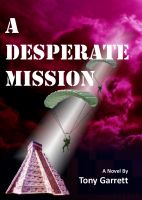 Cover for 'A Desperate Mission'