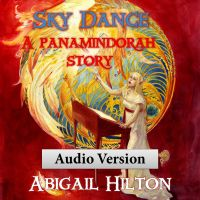 Cover for 'Sky Dance - a Panamindorah Story - Audio Version'