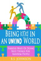 Cover for 'Being Kind In An Unkind World'