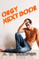 Cover for 'Orgy Next Door (Gay Erotic Encounters #1)'