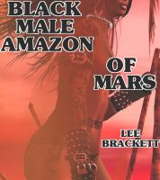 Cover for 'Black Male Amazon of Mars'