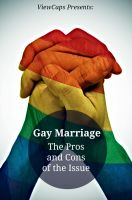Cover for 'Gay Marriage: The Pros and Cons of the Issue'