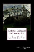 Cover for 'Golems, Vampires and Wanderers: Essays in Gothic Fiction'