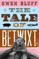 Cover for 'The Tale of Betwixt'