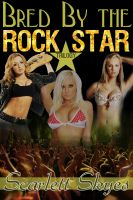 Cover for 'Bred by the Rock Star Trilogy (reluctant teen breeding)'