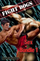 Cover for 'Fight Dogs - Sex Bundle 1'