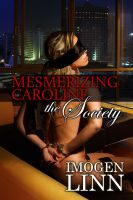 Cover for 'Mesmerizing Caroline - The Society (BDSM Erotica)'