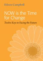 Cover for 'NOW is the Time for Change - Twelve Keys to Facing the Future'