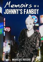 Cover for 'Memoirs of a Johnny's Fanboy'