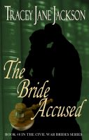 Cover for 'The Bride Accused'
