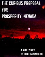 Cover for 'The Curious Proposal for Prosperity, Nevada'
