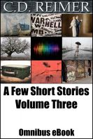Cover for 'A Few Short Stories Volume 3 (Omnibus)'
