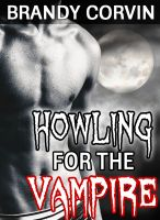 Cover for 'Howling for the Vampire: MM Paranormal Erotica'