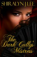 Cover for 'The Dark Cully's Mistress'