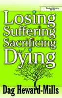 Cover for 'Losing, Suffering, Sacrificing and Dying'