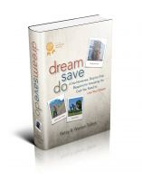 Cover for 'Dream Save Do - Stop Dreaming and Start Living'