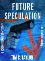 Cover for 'Future Speculation (a short story)'